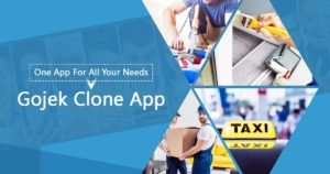 One App For All Your Needs: Gojek Clone App – On Demand Apps Gojek Clone