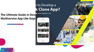 The Ultimate Guide in Developing a Multiservice App like Gojek
