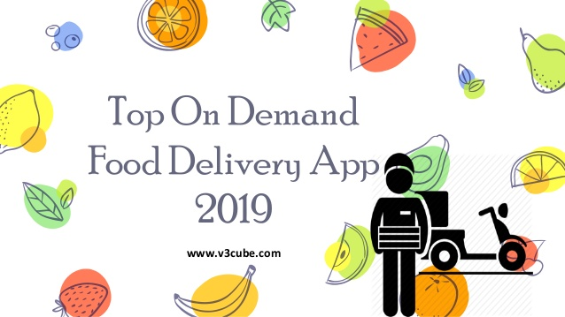 On Demand Food Delivery App 2019