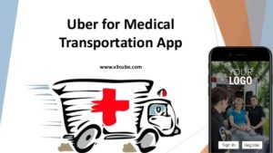Uber for Medical Transportation App