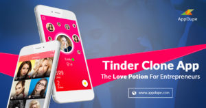 Tinder clone app – The Love Potion for Entrepreneurs