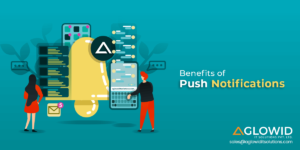 Benefits of Push Notifications