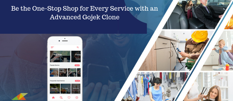 Gojek Clone App: Versatile App for the Versatile Entrepreneur in You