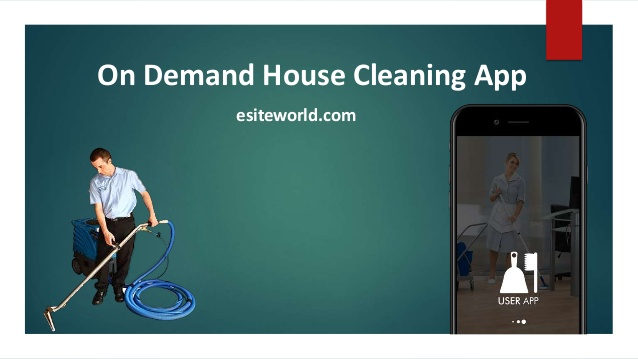 On Demand House Cleaning App