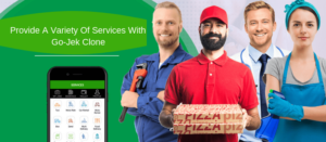 Provide A Variety Of Services With Go-Jek Clone – Gojek Clone If you are an entrepreneur a ...