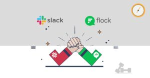 Slack Vs Flock Review : Which tool is more easy to use and highly productive ?