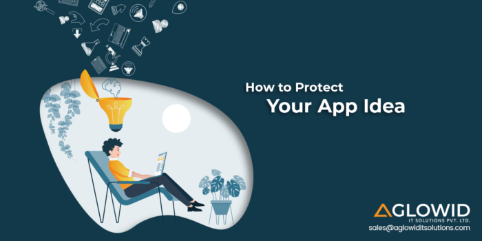 Sure-fire Ways to Protect Your App Idea from your Rivals