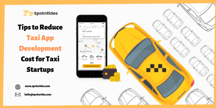 Tips to Reduce App Development Cost for Taxi Startups – SpotnRides