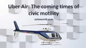 Uber Air: On Demand Air Transportation