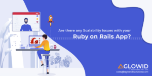 Are there any Scalability Issues with your Ruby on Rails App?