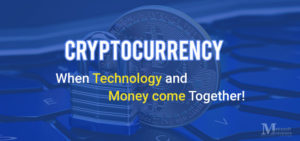 Bitcoin Cryptocurrency: When Technology & Money Come Together!
