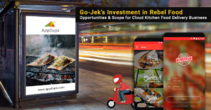 Go-Jek's Investment in Rebel Food: Opportunities & Scope for Cloud Kitchen Food Delivery Bus ...