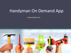 Handyman On Demand App Development