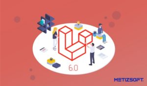 The Whole New Laravel 6.0 Has Been Released! Here's Everything You Need to Know About it.