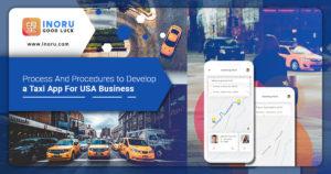 Taxi App Development for USA Business | Mobile Taxi App Process & Procedures