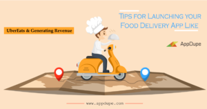 Tips for Launching your Food Delivery App like UberEATS & Generating Revenue. – Blog | ...