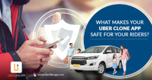 What makes your Uber Clone App safe for your riders? – Blog