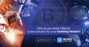 Why do you need a Bitcoin Casino Solution for your gambling venture?
