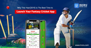 Why this year(2019) is the best time to launch your Fantasy Cricket App