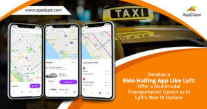 Develop a ride-hailing app like Lyft: Offer a multi-modal transportation option as in Lyft new U ...