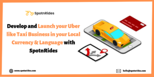 Start your Uber Like Taxi Business in your Local Currency and Language with SpotnRides Uber Clon ...