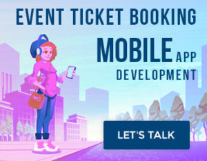 Event Ticket Booking Mobile App Development Cost & Features  With the advent of technology,  ...