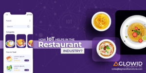 How IoT Solutions for Restaurants Helps Boost your Business | Aglowid IT Solutions