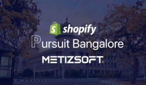 Shopify Pursuit in Bangalore – The Cessation