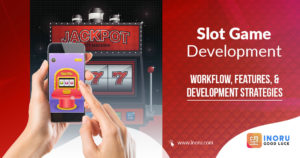 Slot Game Development: Workflow, Features, and Development Strategies