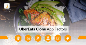 Success Factors of Uber eats clone App  Launch your food service idea in no time with an UberEat ...