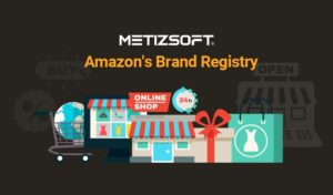 What Is Amazon's Brand Registry And How Does It Work?