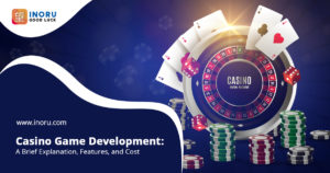 Casino Game Development: a Brief Explanation, Features, and Cost