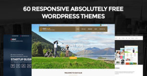 Download 69 Responsive Completely Absolutely Free WordPress Themes