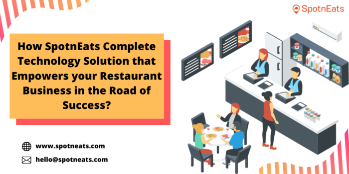 How SpotnEats Food Delivery App Solution  Empowers  your Restaurant Business?