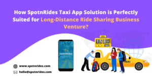 Long-distance ride-sharing is the next big thing in sharing mobility & Find how SpotnRides m ...