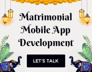 Matrimonial Mobile App Development Cost and Key Features Explore diverse aspects of matrimonial  ...