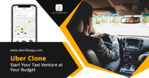 Uber clone – A simple solution to enter the ride-hailing industry