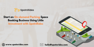 Launch your own On-Demand Parking Space Booking Business With SpotnRides Uber for Parking App So ...