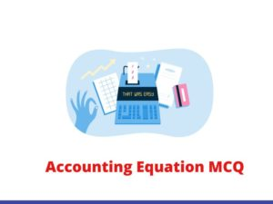 Accounting Equation MCQ & Quiz The accounting equation is used in double-entry accounting. I ...