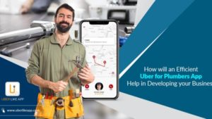 How do you create an app like Uber for Plumbers? | Jennifer