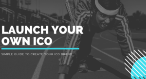 How to Create an ICO? Here are the Quick Steps to Create your own ICO!