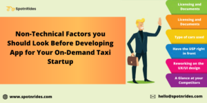 What are Some Non-Technical Factors You Should Look Before Taxi App Development? – SpotnRides