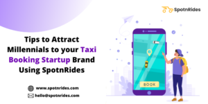 What are the Strategies to Attract Millennials to Your On-Demand Taxi App Booking App Startup? & ...