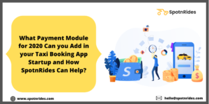 What are Some Secure & Reliable Payment Modules for Taxi App Development?