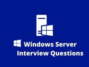 window server Interview Questions Windows Server is a group of operating systems designed by Mic ...