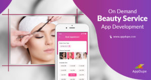 On-Demand Beauty Service App Development