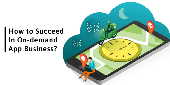 Easy steps to make success in on-demand app business
