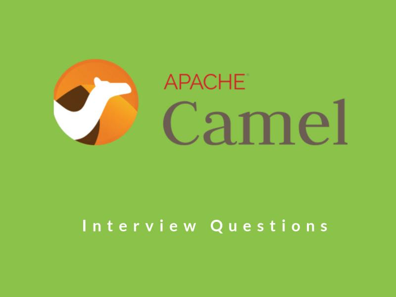 Apache Camel Interview Questions | InterviewQueries Apache Camel Interview Questions Last Update ...