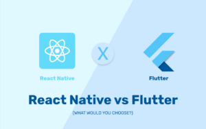 CrowdforApps : Blog -Flutter vs React Native: What to Choose for Your App Needs in 2019?