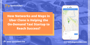 What are Some Networks and Location Technologies Used in the Uber Clone?